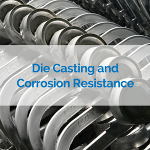 10_300_300_die_casting_and_corrosion_resistance.png