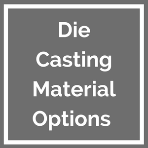 10_300_300_die_casting_material_options_thumbnail.png