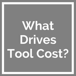 10_300_300_what_drives_tooling_cost__1_.png